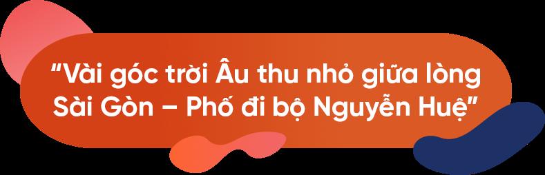 Góc trời Âu giữa lòng Sài Gòn - quote 1